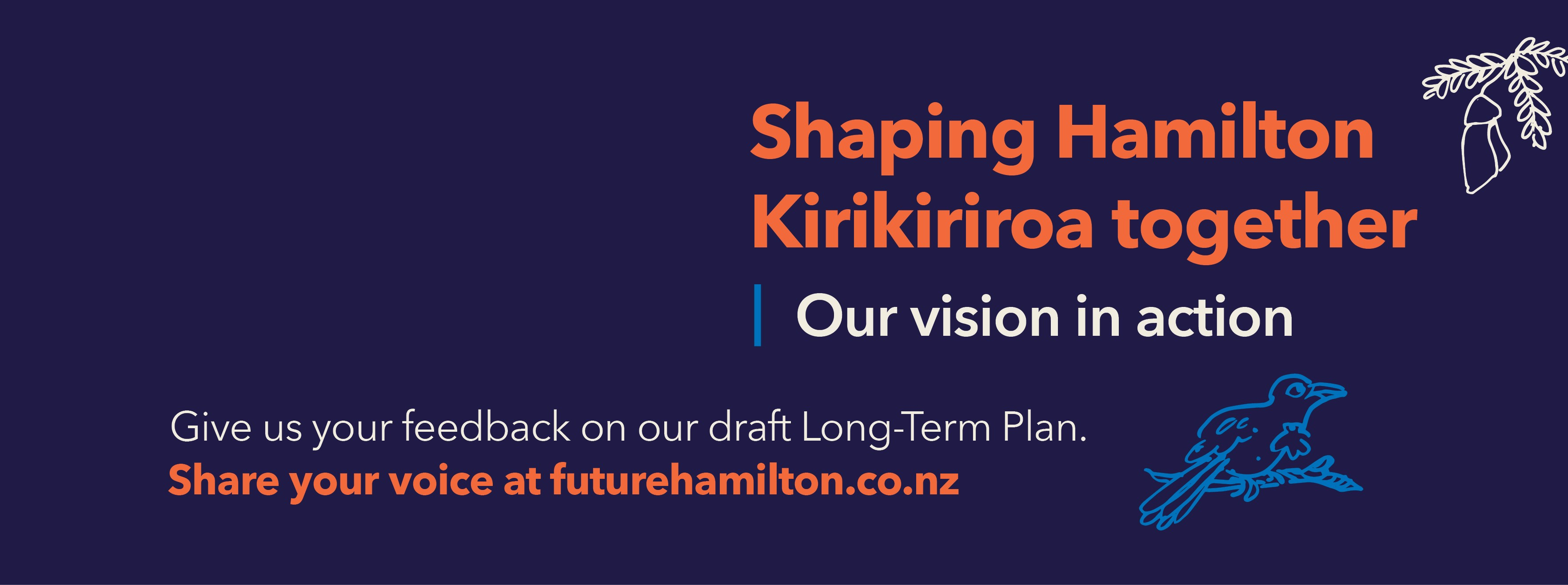Shaping Hamilton Kirikiriroa together | Our vision in action