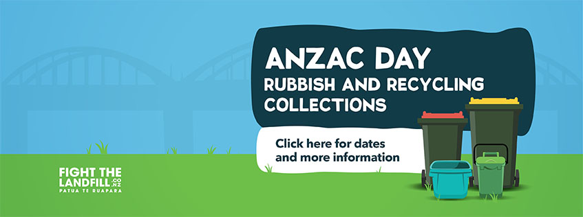 Anzac Day Rubbish and Recycling collections. Click here for dates and more information