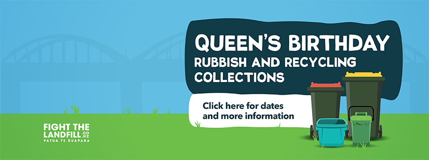 Queen's Birthday Rubbish and Recycling Collections - Click here for dates and more information