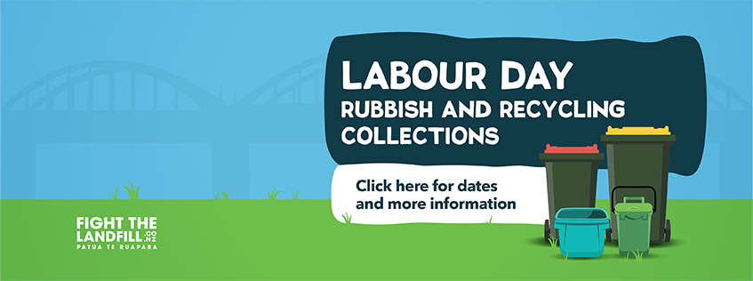 Labour Day Rubbish and Recycling collections. Click here for dates and more information.